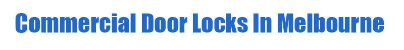 commercial door locks melbourne